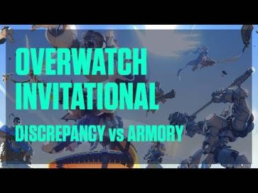 Valiance - Overwatch Invitational - Discrepancy vs Armory