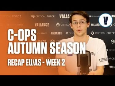 Critical Ops - Autumn Season - Recap EU/AS  - Week 2