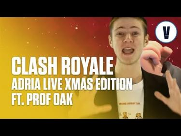 Clash Royale Adria Live Xmas Edition ft. Prof Oak