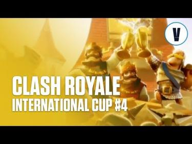 Clash Royale - International Cup #4
